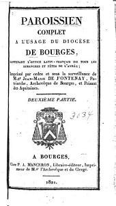 Paroissien complet a l'usage du diocèse de Bourges: Deuxième partie