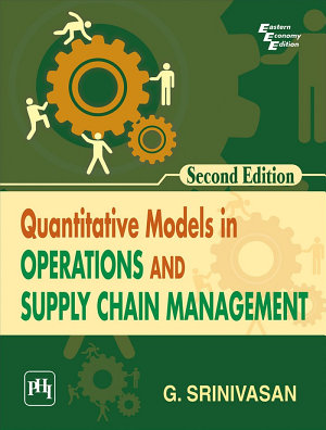 QUANTITATIVE MODELS IN OPERATIONS AND SUPPLY CHAIN MANAGEMENT PDF