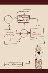 Methods of Ethical Analysis: Between Theology, History, and Literature