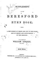 Supplement to the Beresford Hymn Book ... collected by William Lincoln ... Second edition