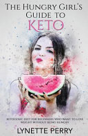 The Hungry Girl S Guide To Keto Book PDF