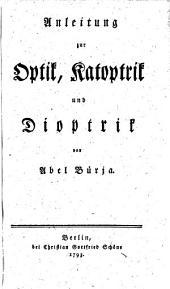 Anleitung zur Optik, Katoptrik und Dioptrik