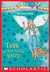 Ocean Fairies #4: Tess the Sea Turtle Fairy