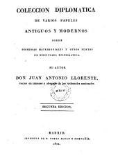 Colección diplomática de varios papeles antiguos y modernos sobre dispensas matrimoniales y otros puntos de disciplina eclesiástica