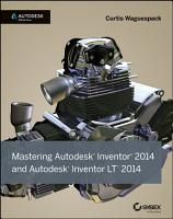 Mastering Autodesk Inventor 2014 and Autodesk Inventor LT 2014 PDF