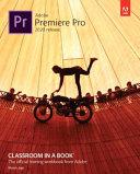 Adobe Premiere Pro Classroom in a Book