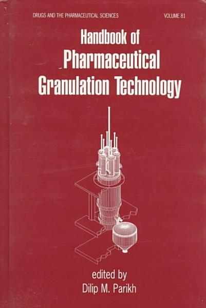 Handbook of Pharmaceutical Granulation Technology PDF