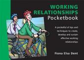 Working Relationships Pocketbook