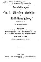 Entscheidungen des k. k. Obersten gerichts- als cassationshofes, veröffentlicht von der k. k. generalprocuratur...: n.f., 1.-20.bd, Band 5