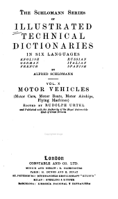 Illustrated Technical Dictionary in Six Languages: English, German, French, Russian, Italian, Spanish. Edited After a Novel Method by K. Deinhardt and A. Schlomann