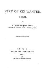 Next of Kin Wanted: A Novel