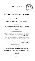 Discoveries in the science and art of healing