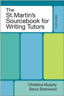 The St  Martin s Sourcebook for Writing Tutors