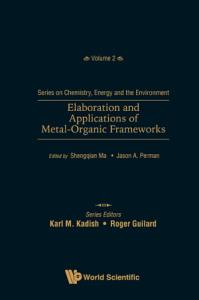 Elaboration And Applications Of Metal organic Frameworks
