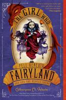 The Girl Who Fell Beneath Fairyland and Led the Revels There PDF