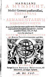 Thesaurus et armamentarium medico-chymicum