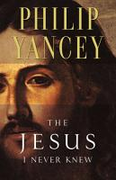 The Jesus I Never Knew PDF