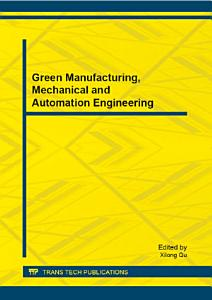 Green Manufacturing  Mechanical and Automation Engineering
