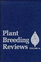Plant Breeding Reviews: Volume 14