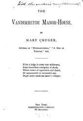 The Vanderheyde Manor-house