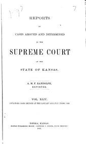Kansas Reports: Volume 44