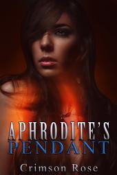 Aphrodite's Pendant