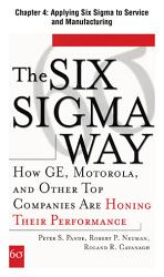 The Six Sigma Way Chapter 4 Applying Six Sigma To Service And Manufacturing Book PDF