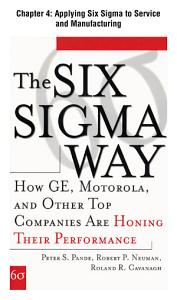 The Six Sigma Way  Chapter 4   Applying Six Sigma to Service and Manufacturing PDF