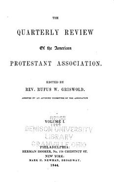 The Quarterly Review of the American Protestant Association PDF