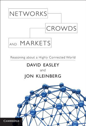 Networks  Crowds  and Markets