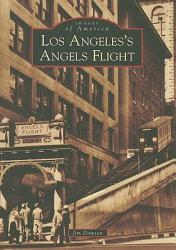 Los Angeles S Angels Flight Book PDF