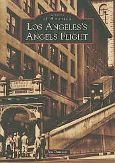 Los Angeles s Angels Flight Book