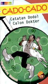 Cado-cado: Catatan Dodol Calon Dokter