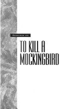 Readings on To kill a mockingbird