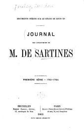 Documents inédits sur le règne de Louis XV.: Journal des inspecteurs de m. de Sartines. Première série--1761-1764