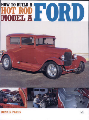 How to Build a Hot Rod Model A Ford PDF