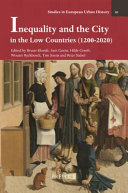 Inequality and the City in the Low Countries  1200 2020