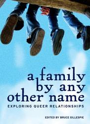 A Family By Any Other Name Book PDF