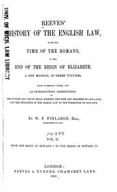Reeves' History of the English Law: From the Time of the Romans, to the End of the Reign of Elizabeth [1603], Volume 2