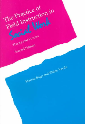 The Practice of Field Instruction in Social Work PDF