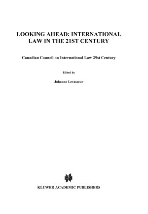 Looking Ahead International Law in the 21st Century PDF