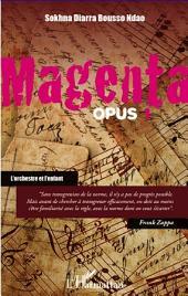 Magenta (Opus 1) L'orchestre et l'enfant
