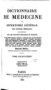 Dictionnaire de médecine ou Répertoire général des sciences médicales considérées sous le rapport théorique et pratique: Volume18