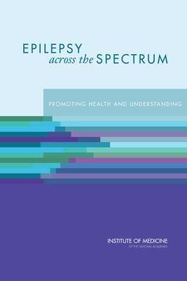 Epilepsy Across the Spectrum