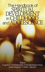 The Handbook of Spiritual Development in Childhood and Adolescence