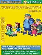 Critter Subtraction Essentials Level 2: Bugville Math Superstars