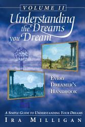 Understanding the Dreams you Dream Vol  2 PDF