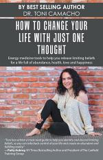 How to Change Your Life with Just One Thought
