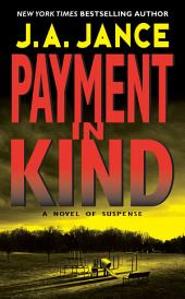 Payment in Kind: A J.P. Beaumont Novel