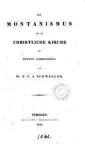 Der Montanismus und die christliche Kirche des zweiten Jahrhunderts